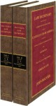 A Law Dictionary: Adapted to the Constitution and Laws of the United States and the Serveral States of the American Union 2 volume set - John Bouvier