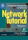 Network Tutorial: A Complete Introduction to Networks Includes Glossary of Networking Terms - Steve Steinke