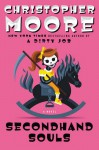 Secondhand Souls: A Novel - Christopher Moore