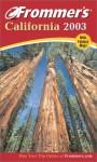 Frommer's California 2003 - Erika Lenkert, Matthew R. Poole, Mary Anne Moore