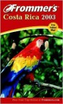 Frommer's Costa Rica 2003 - Eliot Greenspan