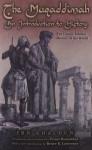 The Muqaddimah: An Introduction to History (Bollingen) - Ibn Khaldun, N. J. Dawood, Franz Rosenthal, Bruce Lawrence