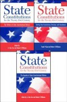 State Constitutions for the Twenty-First Century, Volumes 1, 2 & 3 - G. Alan Tarr, Robert F. Williams, Robert J. Spitzer