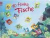 Zehn flinke Fische - Patricia Mennen, Dorothea Ackroyd