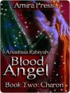 Blood Angel Book Two [Interracial Vampire Romance] - Anastasia Rabiyah