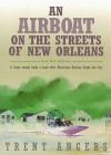 An Airboat on the Streets of New Orleans: A Cajun Couple Lends a Hand After Hurricane Katrina Floods the City - Trent Angers