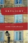 Skylight - José Saramago, Margaret Jull Costa