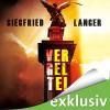 Vergelte! - Siegfried Langer, Heiko Grauel, Amazon EU S.à r.l.