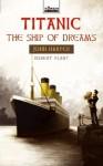 Titanic: Ship of Dreams (Torchbearers) - Robert Plant