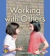 Working with Others - Robin Nelson