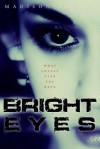 Bright Eyes - Madison Daniel