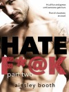 Hate F*@k:part two: (romantic suspense serial) (The Horus Group Book 2) - Ainsley Booth