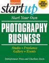 Start Your Own Photography Business (StartUp Series) - Entrepreneur Press, Charlene Davis