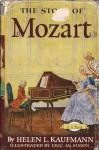 The Story of Mozart - Helen L. Kaufmann, Eric M. Simon