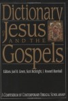 Dictionary of Jesus and the Gospels (The IVP Bible Dictionary Series) - Joel B Green, Scot McKnight, I. Howard Marshall