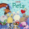The Things I Love About Pets - Trace Moroney