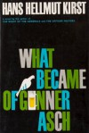 What Became Of Gunner Asch - Hans Hellmut Kirst, J. Maxwell Brownjohn