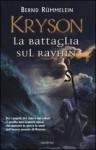 La battaglia sul Rayhin - Bernd Rümmelein, Anna Carbone