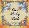 Our Baby Bk - Karen Buckle, Carine Mackenzie