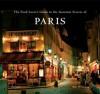 The Food Lover's Guide to the Gourmet Secrets of Paris - Kate Whiteman