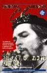 Diario della rivoluzione cubana. La storia di un'insurrezione iniziata da pochi e conclusa da tutto un popolo - Ernesto Guevara
