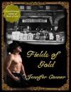 Fields of Gold (Klondike Gold Rush Series) - Jennifer Conner