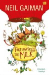 Fortunately, The Milk - Untunglah, Susunya - Neil Gaiman, Skottie Young, Djokolelono