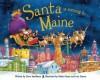 Santa Is Coming to Maine - Steve Smallman, Robert Dunn