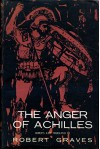 The Anger of Achilles : Homer's Iliad translated by Robert Graves - Robert Graves
