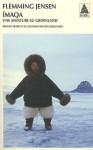Imaqa, une aventure au Groenland - Flemming Jensen, Inès Jorgensen
