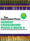 The Associated Press Sunday Crossword Puzzle Book 6 - Associated Press
