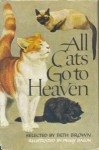 All Cats go to Heaven - Beth Brown, Peggy Brown