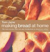 Making Bread At Home - Tom Jaine