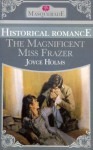 The Magnificent Miss Frazer (Masquerade) - Joyce Holms