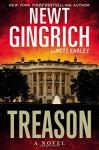 Treason: A Novel - Newt Gingrich