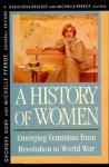 History of Women in the West, Volume IV: Emerging Feminism from Revolution to World War - Georges Duby, Michelle Perrot, Arthur Goldhammer