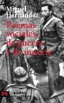Poemas sociales, de guerra y de muerte - Miguel Hernández