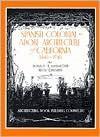 Spanish Colonial: Or Adobe Architecture of California, 1800-1850 - Donald R. Hannaford