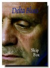 Delta Blues - Skip Fox