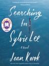 Searching for Sylvie Lee - Jean Kwok, Caroline McLaughlin, Angela Lin, Samantha Quan