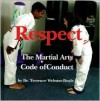 Respect: Martial Arts Code Of Conduct - Terrence Webster-Doyle
