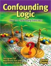 Confounding Logic: Over 125 Challenging Exercises! - David Popey