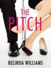 The Pitch - Belinda Williams