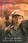 Nadia (Russland, mein Schicksal, No. 2) - Susan K. Downs