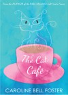 The Cat Cafe' - Caroline Bell Foster