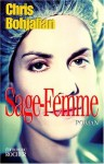 Sage Femme - Chris Bohjalian, Jean Rosenthal