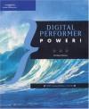 Digital Performer Power! - Steve Thomas