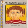 The Boy With Square Eyes - Juliet Snape, Charles Snape