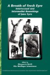 A Breath of Fresh Eyre: Intertextual and Intermedial Reworkings of Jane Eyre. - Margarete Rubik