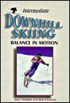 Intermediate Downhill Skiing - Gary Posekian, Bob O'Connor